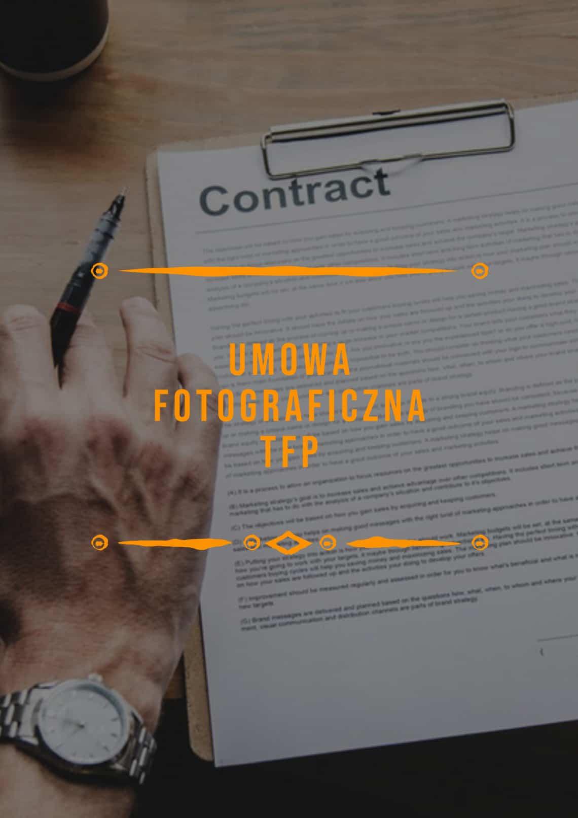 Umowa fotograficzna TFP prawo i sztuka