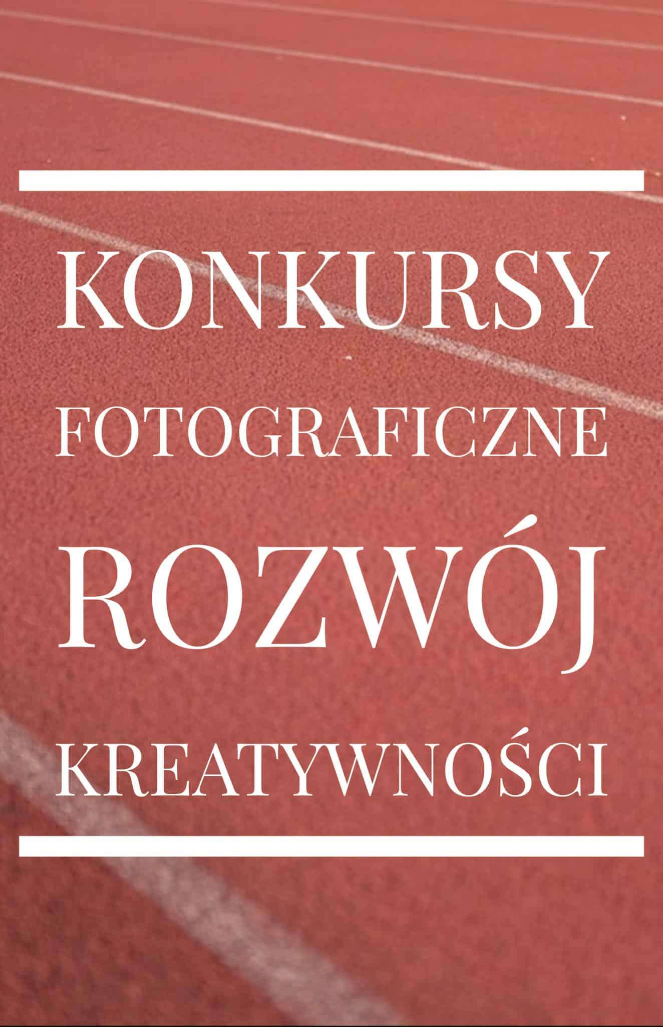 Konkursy fotograficzne jako rozwój kreatywności - okładka